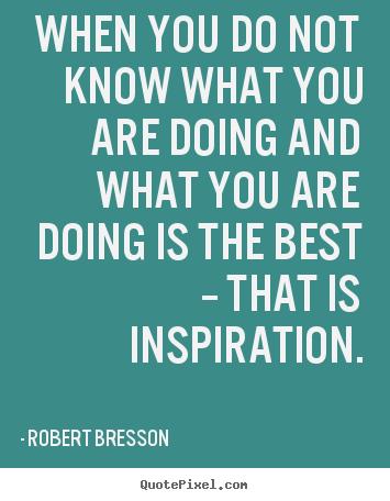 Robert Bresson's quote #1