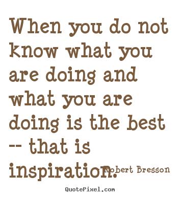 Robert Bresson's quote #2