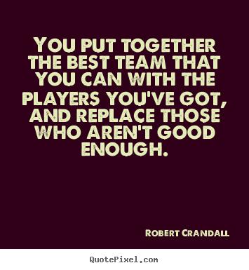 Robert Crandall's quote #6