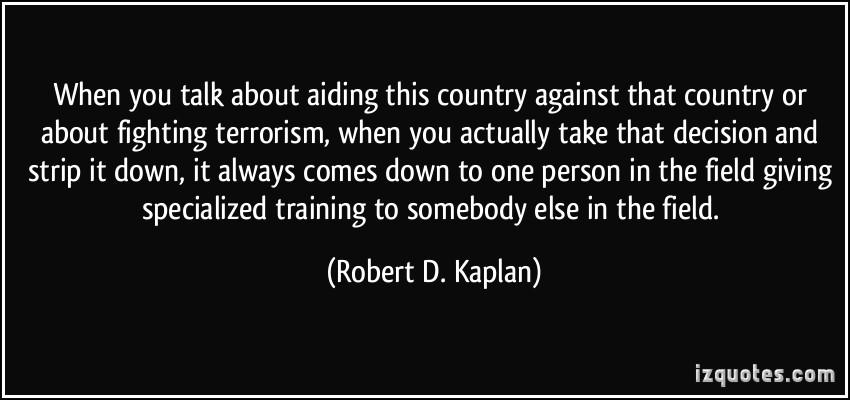 Robert D. Kaplan's quote #6