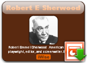 Robert E. Sherwood's quote #2