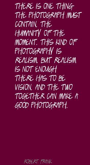 Robert Frank's quote #6