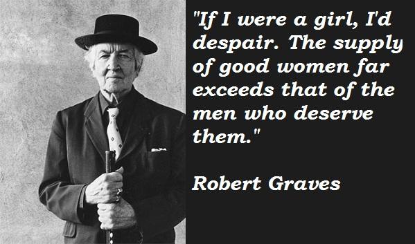 Robert Graves's quote #5