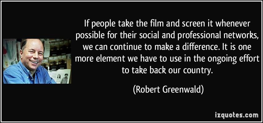 Robert Greenwald's quote #3