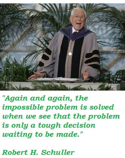 Robert H. Schuller's quote #1