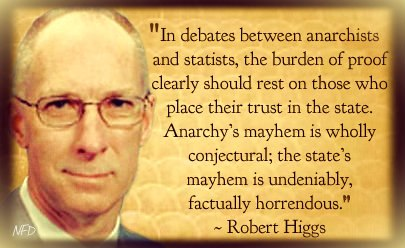 Robert Higgs's quote #2