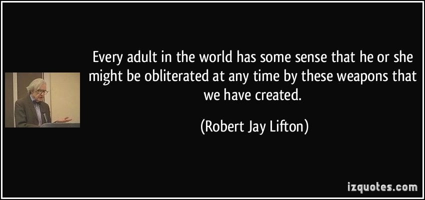 Robert Jay Lifton's quote #8