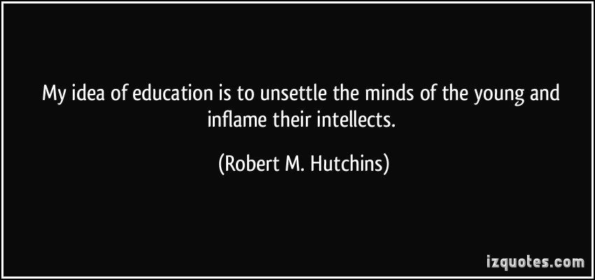 Robert M. Hutchins's quote #4
