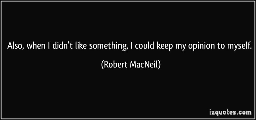 Robert MacNeil's quote #3