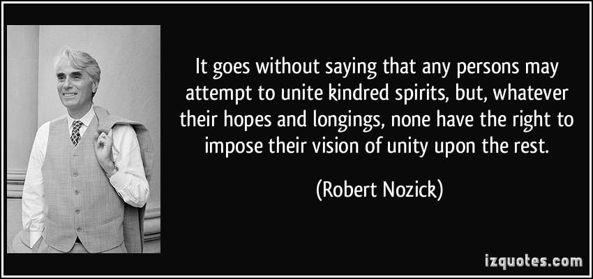 Robert Nozick's quote #3