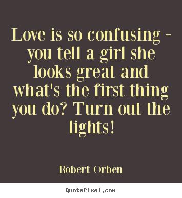 Robert Orben's quote #8