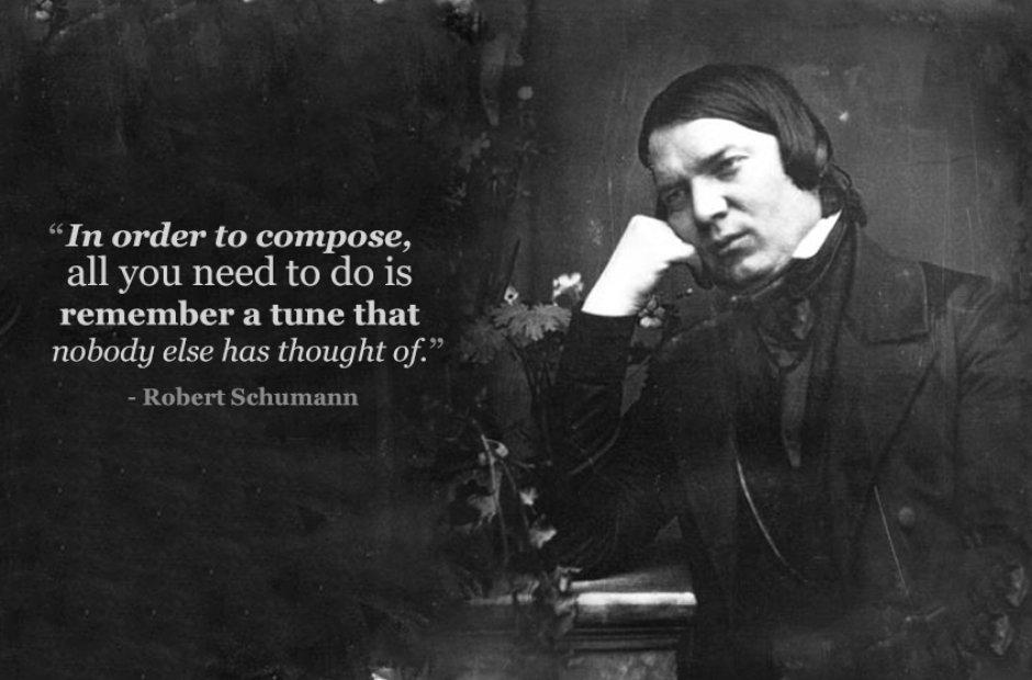 Robert Schumann's quote