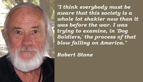 Robert Stone's quote #2