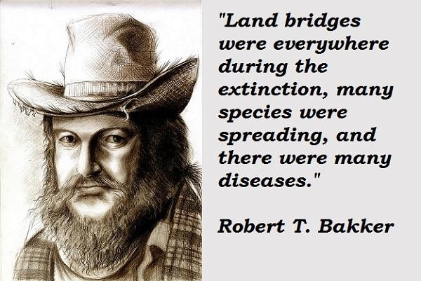 Robert T. Bakker's quote #7