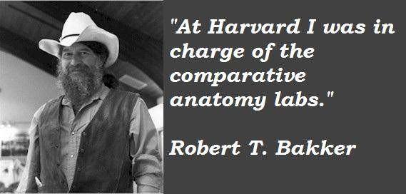 Robert T. Bakker's quote #1
