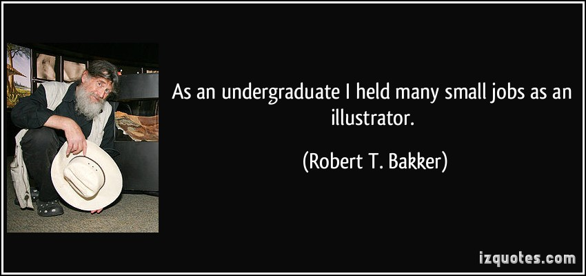 Robert T. Bakker's quote #6