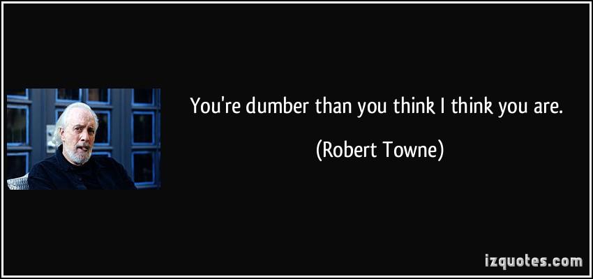 Robert Towne's quote #2
