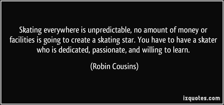 Robin Cousins's quote #3