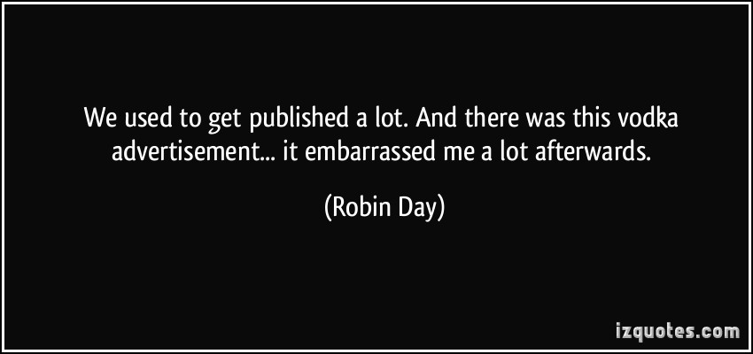 Robin Day's quote #1