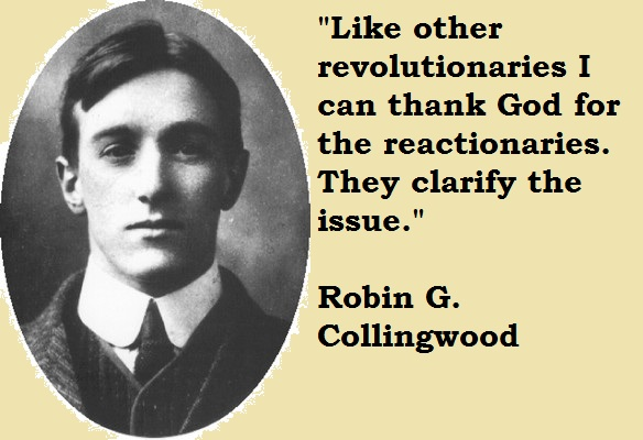 Robin G. Collingwood's quote #2