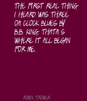 Robin Trower's quote #3