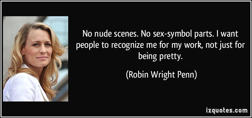 Robin Wright's quote #1