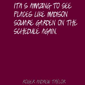 Roger Andrew Taylor's quote #5