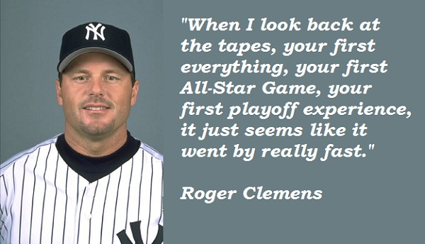 Roger Clemens's quote #1