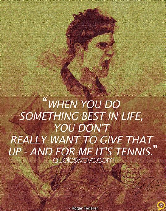 Roger Federer's quote #6