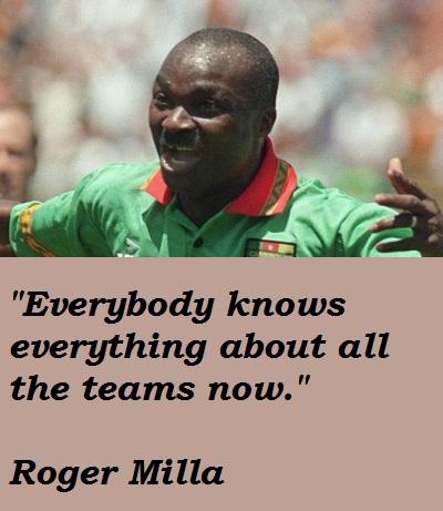 Roger Milla's quote #4