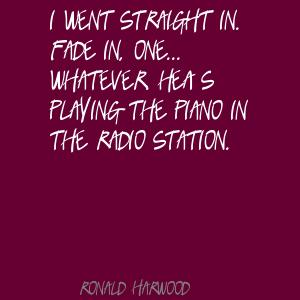 Ronald Harwood's quote #3