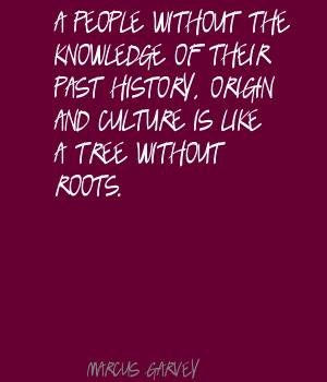 Roots quote #4