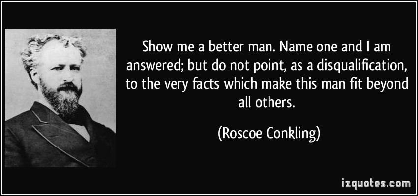 Roscoe Conkling's quote #3