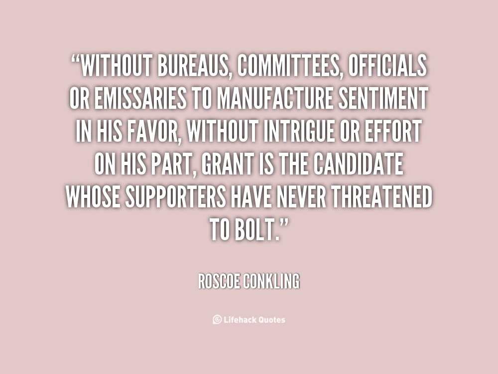 Roscoe Conkling's quote #7