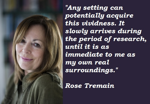 Rose Tremain's quote #1