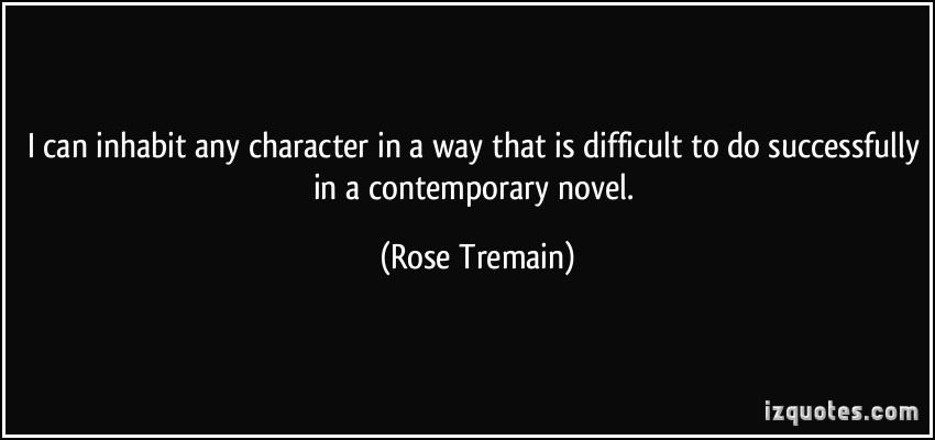 Rose Tremain's quote #6