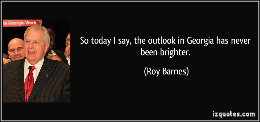 Roy Barnes's quote #3