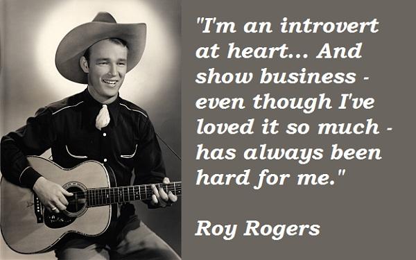 Roy Rogers's quote #2
