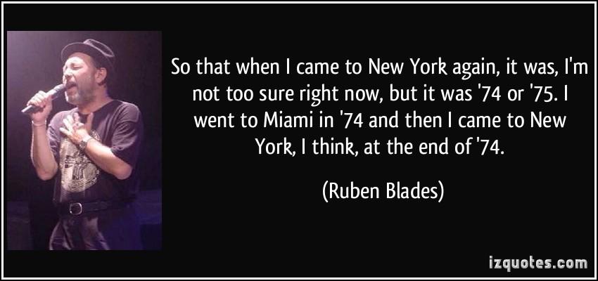 Ruben Blades's quote #4
