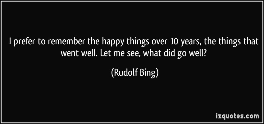 Rudolf Bing's quote #1