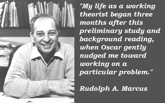 Rudolph A. Marcus's quote #2
