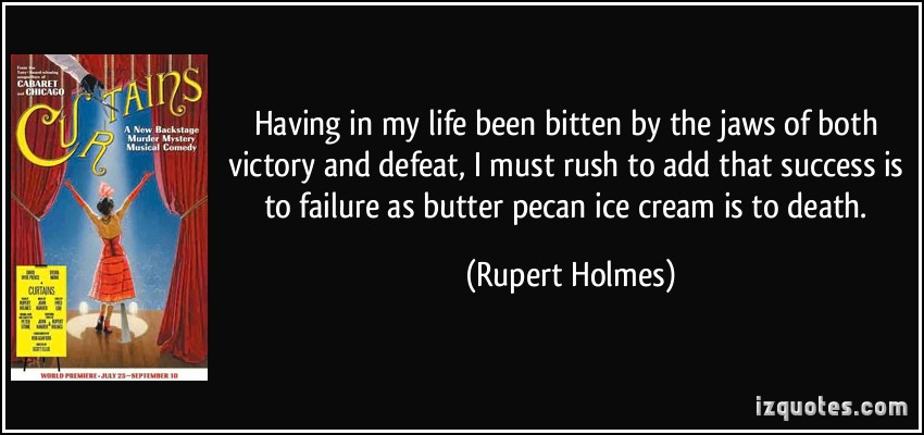 Rupert Holmes's quote #4