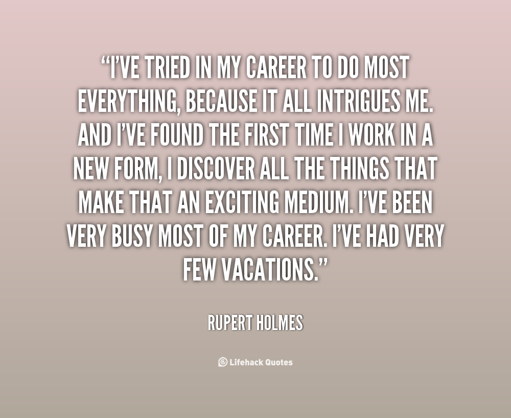Rupert Holmes's quote #5