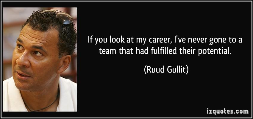 Ruud Gullit's quote #1