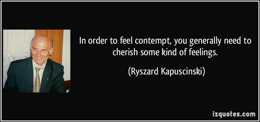 Ryszard Kapuscinski's quote #4