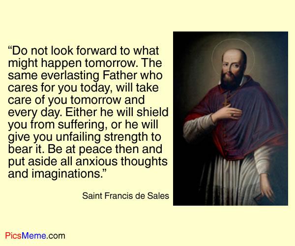 Saint Francis de Sales's quote #4