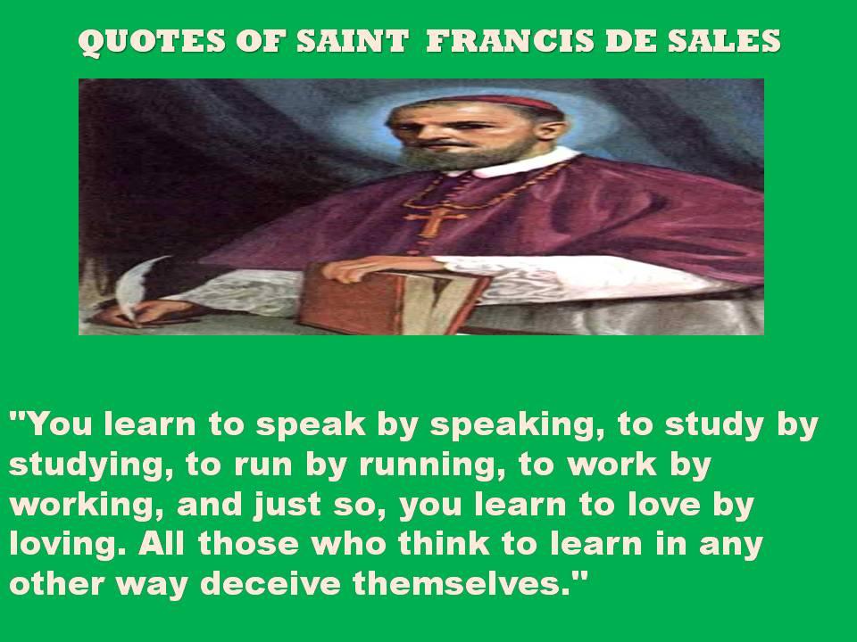 Saint Francis de Sales's quote #2