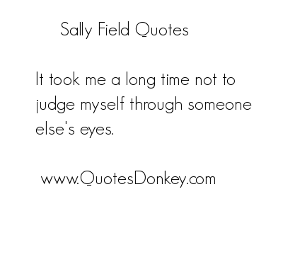Sally Field's quote #4