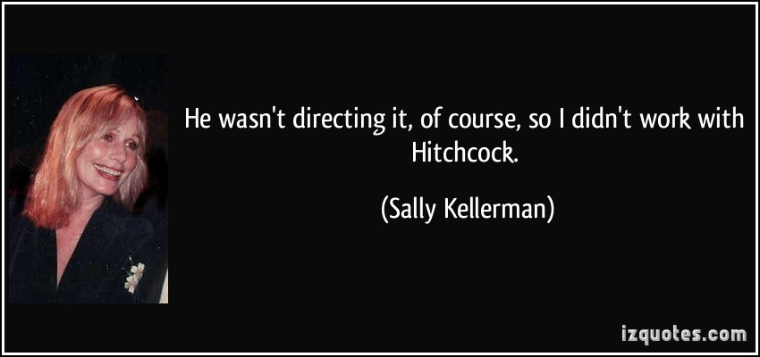 Sally Kellerman's quote #2