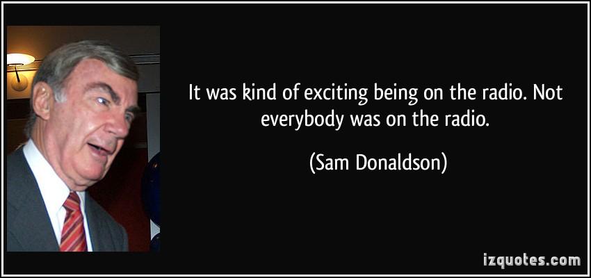 Sam Donaldson's quote #6